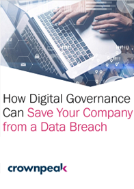 How Digital Governance Can Save Your Company from a Data Breach