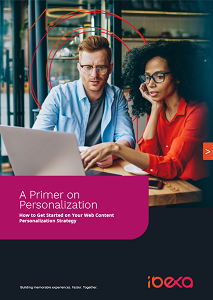 A Primer on Personalization: How to Get Started On Your Web Content Personalization Strategy