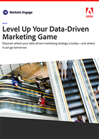Level Up Your Data-Driven Marketing Game