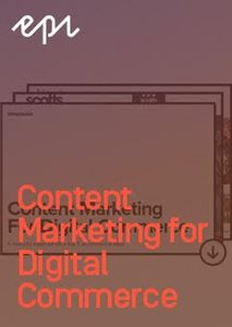 Content Marketing for Digital Commerce