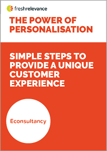 The Power of Personalisation: Simple Steps to Provide a Unique Customer Experience