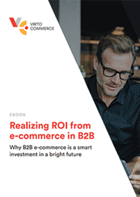 Realizing ROI from e-commerce in B2B