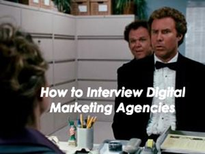 10 Questions to Ask a Prospective Digital Marketing Agency