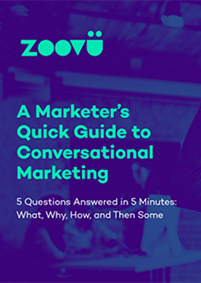 Quick Guide to Conversational Marketing