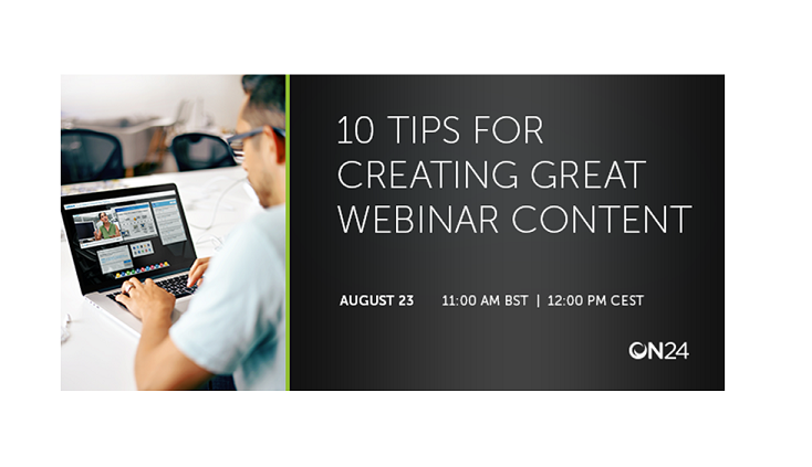Webinar: 10 Tips for Creating Great Webinar Content