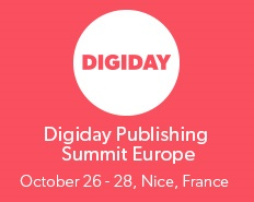 Digiday Publishing Summit – Nice