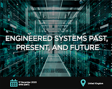 Webinar: Engineered Systems Past, Present & Future