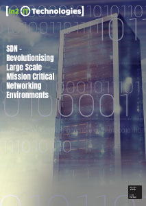 SDN - Revolutionising Large Scale Mission Critical Networking Environments