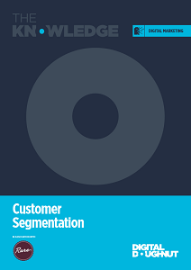 The Knowledge Guide to Customer Segmentation