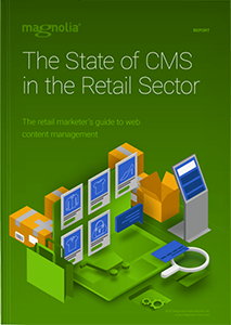The State of CMS in the Retail Sector