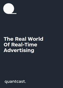 The Real World of Real-Time Advertising