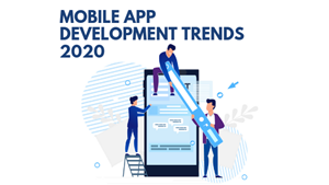 Top Mobile App Development Trends in 2020