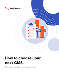 The Four Key Checklists for Choosing Your CMS Solution