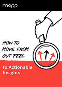 How to move from Gut Feel to Actionable Insights