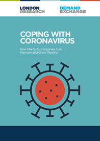 Coping with Coronavirus: How Martech Companies can Maintain and Grow Pipeline