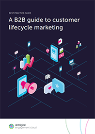 A B2B Guide to Customer Lifecycle Marketing