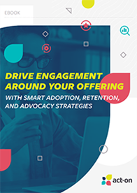 Drive Engagement Around Your Offerings