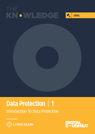 The Knowledge Guide to Data Protection 1:  Introduction To Data Protection