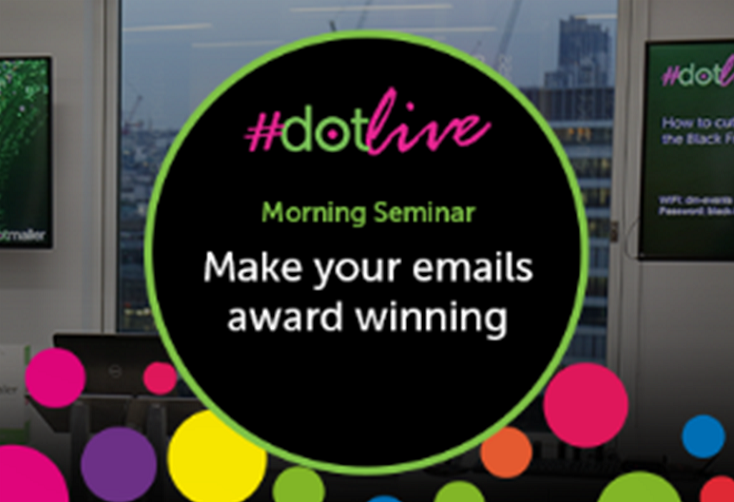 dotlive: Make your emails award winning - London