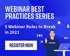 5 Webinar Rules to Break in 2021