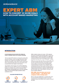 Expert ABM: Convert 3X More Deals with Account-Based Marketing