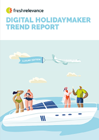Digital Holidaymaker Trend Report - Luxury Edition