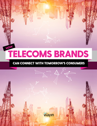 How Telecoms Brands Can Connect With Tomorrow's Consumers