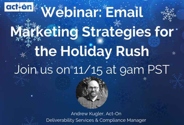 Email Marketing Strategies for the Holiday Rush