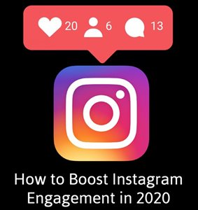 How to Boost Instagram Engagement in 2020