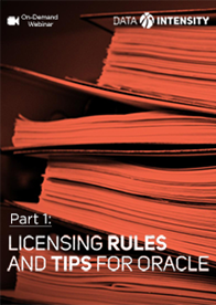 Licensing Rules and Tips for Oracle - Part 1: Oracle Contracts