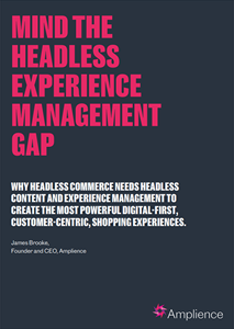 Headless Experience Management
