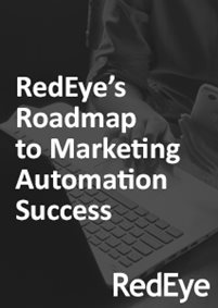 RedEye's Roadmap to Marketing Automation Success