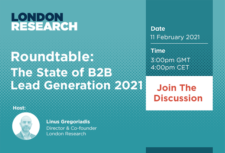 Roundtable: The State of B2B Lead Generation 2021