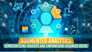 Augmented Analytics: Democratising Insights and Empowering Business Users