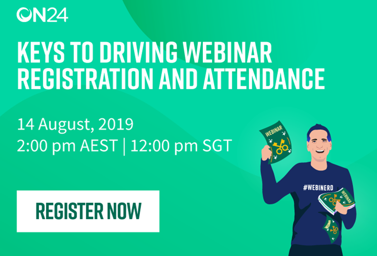 Keys to Driving Webinar Registration and Attendance APAC