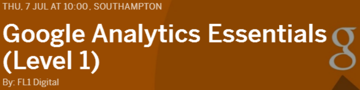 TRAINING: Google Analytics Essentials - Southampton
