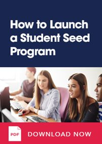 How To Launch A Student Seed Program