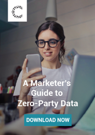 A Marketer's Guide to Zero-Party Data