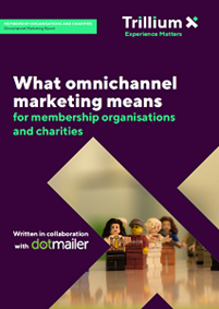 What does Omnichannel Marketing Means for Charities and Membership Organisations?