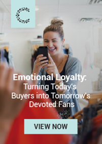 Emotional Loyalty: Turning Today's Buyers into Tomorrow's Devoted Fans