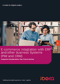 E-commerce Integration with ERP and other Business Systems (PIM and CRM)