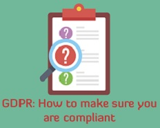 GDPR: How to make sure you are compliant - London