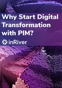Why Start Digital Transformation with PIM?