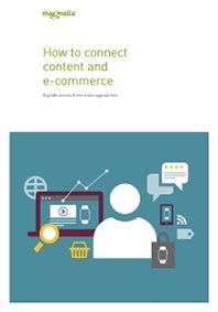 How to connect content and e-commerce