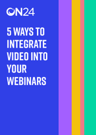 5 Ways to Integrate Video into Your Webinars