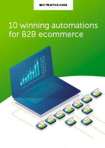 10 Winning Automations for B2B Ecommerce