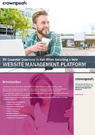 89 Essential Questions to Ask When Selecting a New Website Management Platform