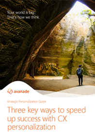 Three key ways to speed up Success with CX Personalization
