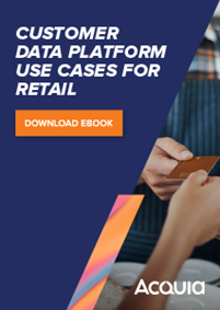 Customer Data Platform Use Cases for Retail