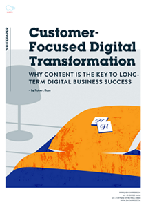 Customer- Focused Digital  Transformation